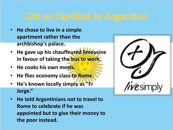 Life as Cardinal in Argentina