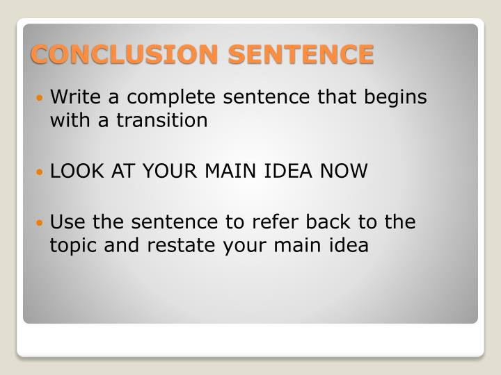 Write a complete sentence that begins with