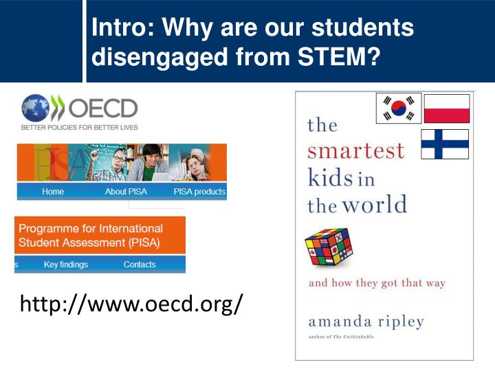 Intro: Why are our students disengaged from STEM?