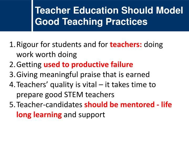 Teacher Education Should Model Good Teaching Practices