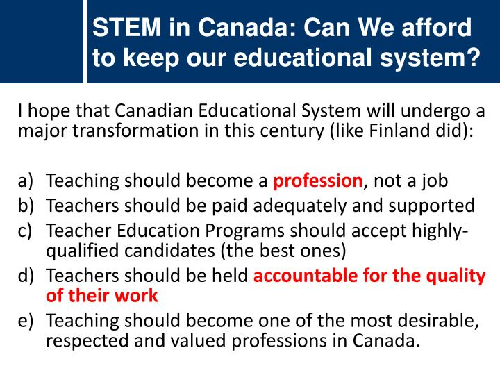 STEM in Canada: Can We afford to keep our educational system?
