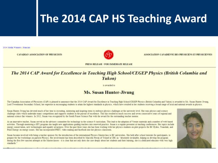 The 2014 CAP HS Teaching Award