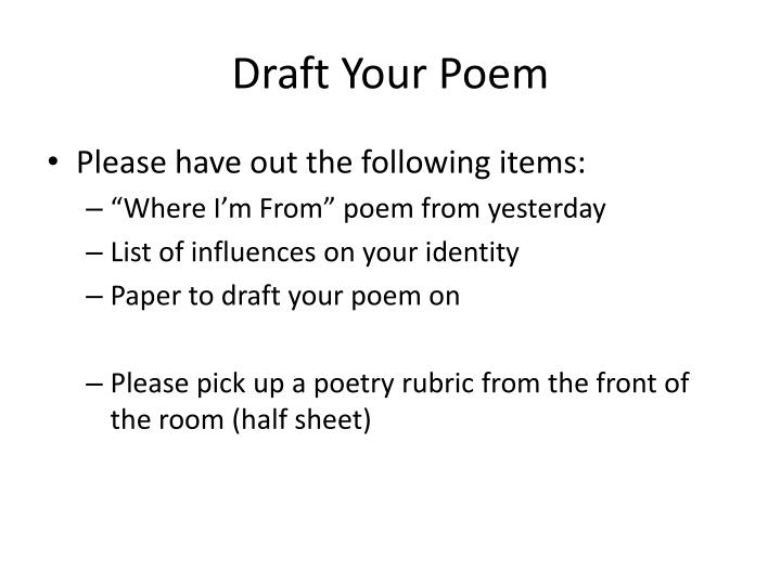 Draft your poem