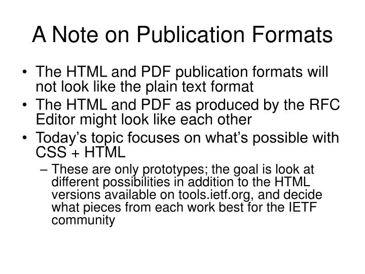 A Note on Publication Formats