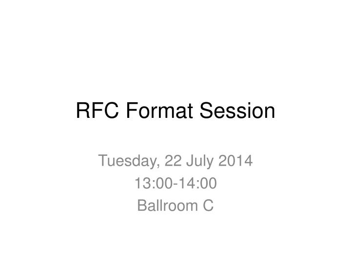 Rfc format session