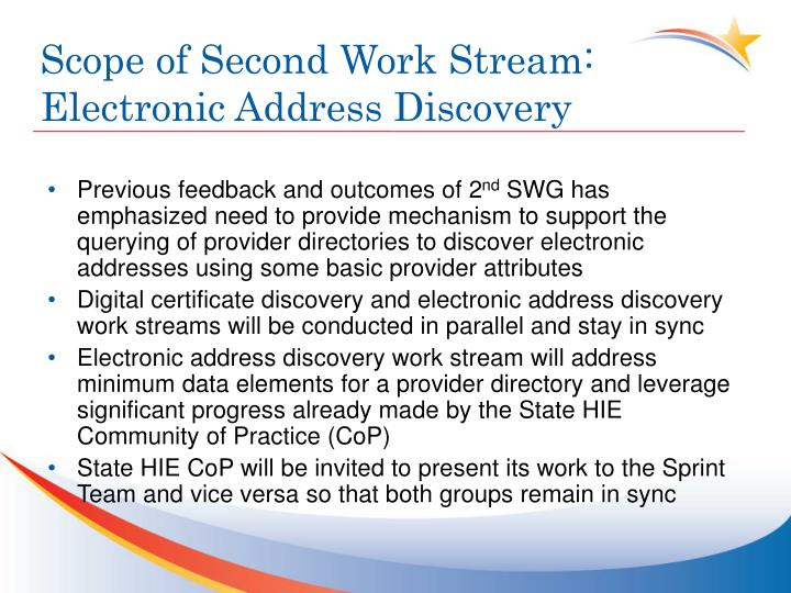 Scope of second work stream electronic address discovery