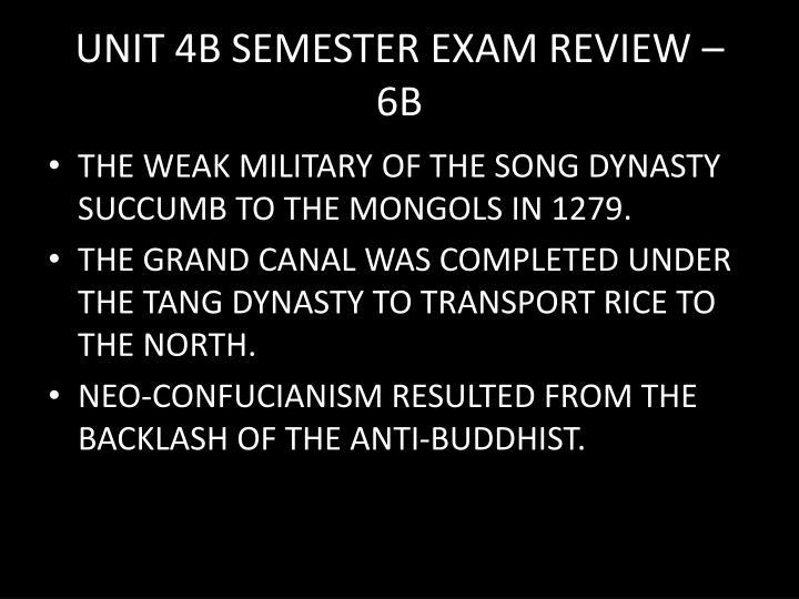 UNIT 4B SEMESTER EXAM REVIEW – 6B