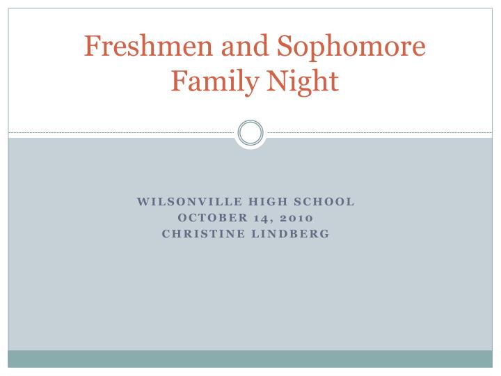Freshmen and sophomore family night