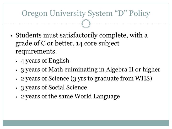 "Oregon University System ""D"" Policy"