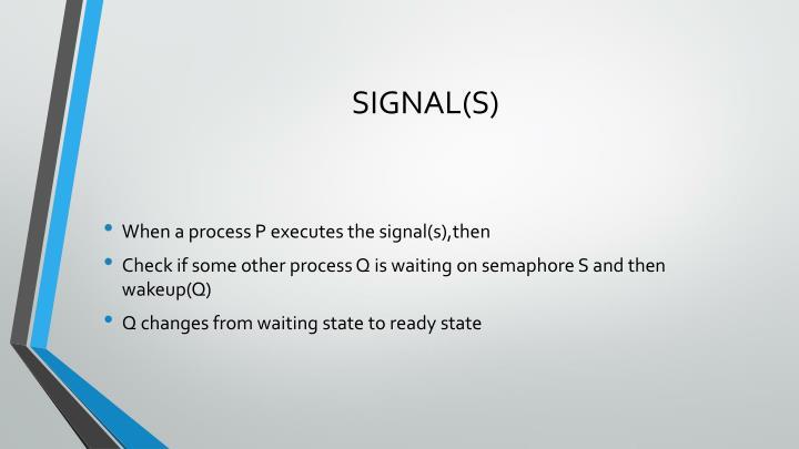 SIGNAL(S)