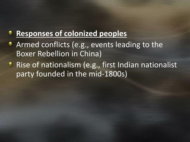 Responses of colonized peoples