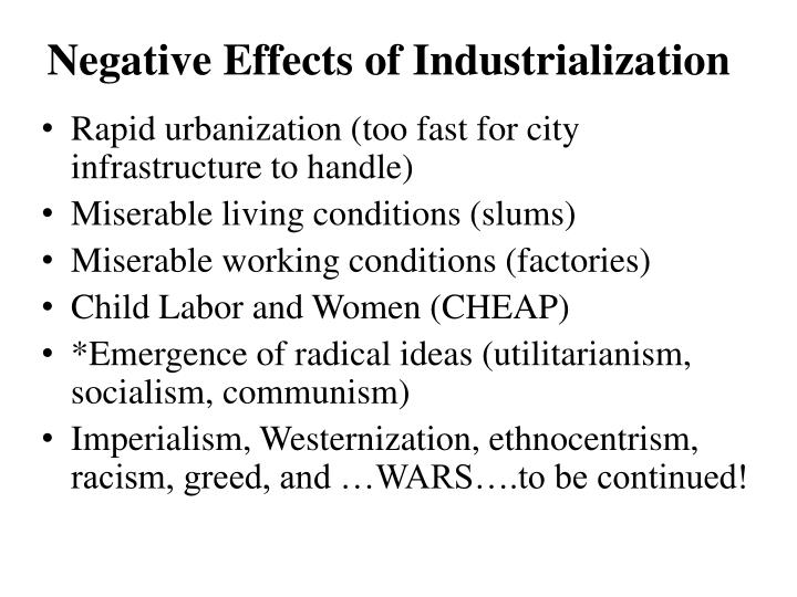 Negative Effects of Industrialization