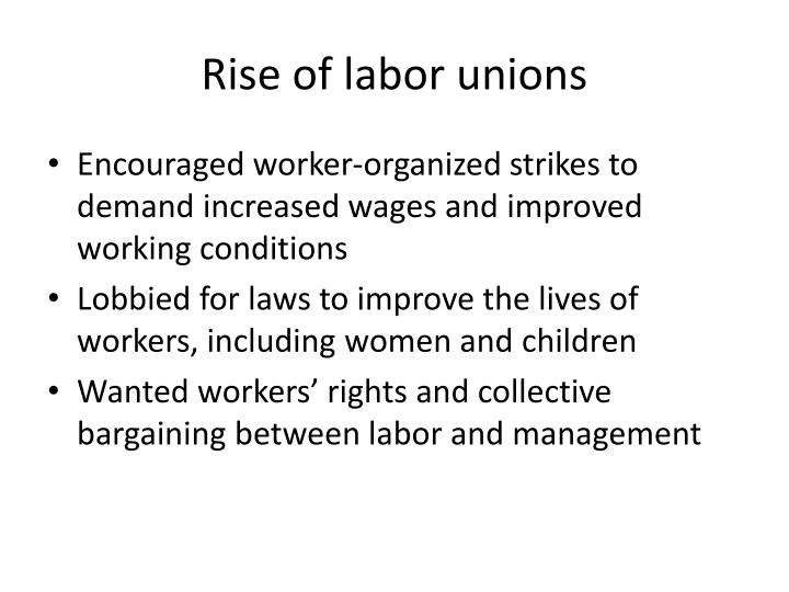 Rise of labor unions