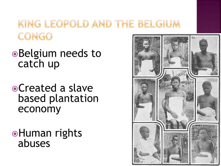King Leopold and the Belgium Congo
