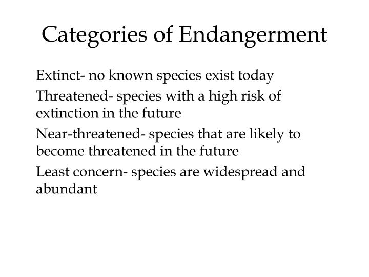 Categories of Endangerment