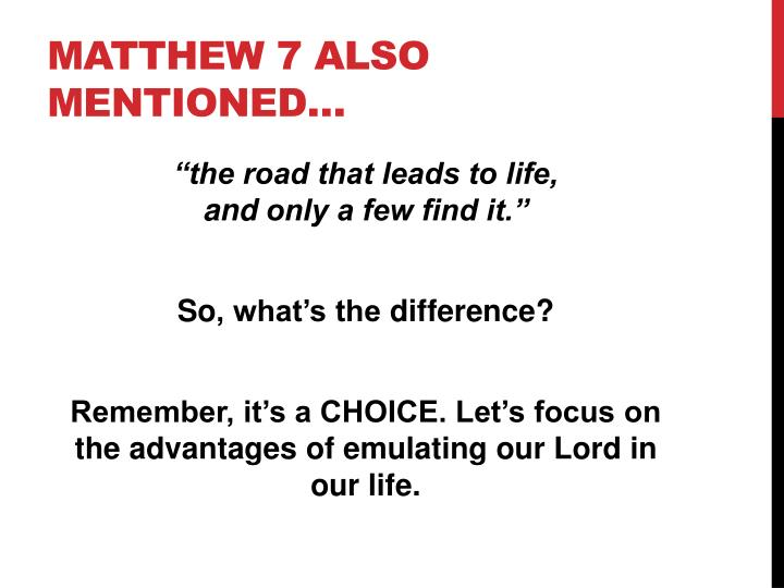 Matthew 7 also mentioned…