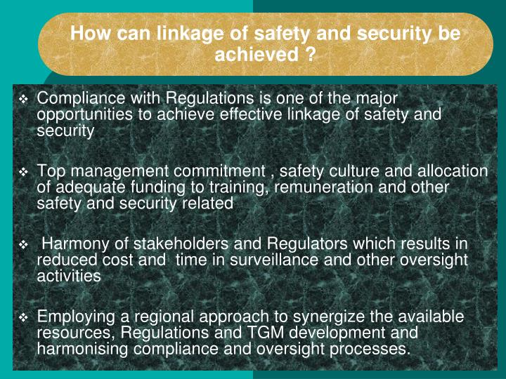 How can linkage of safety and security be  achieved ?