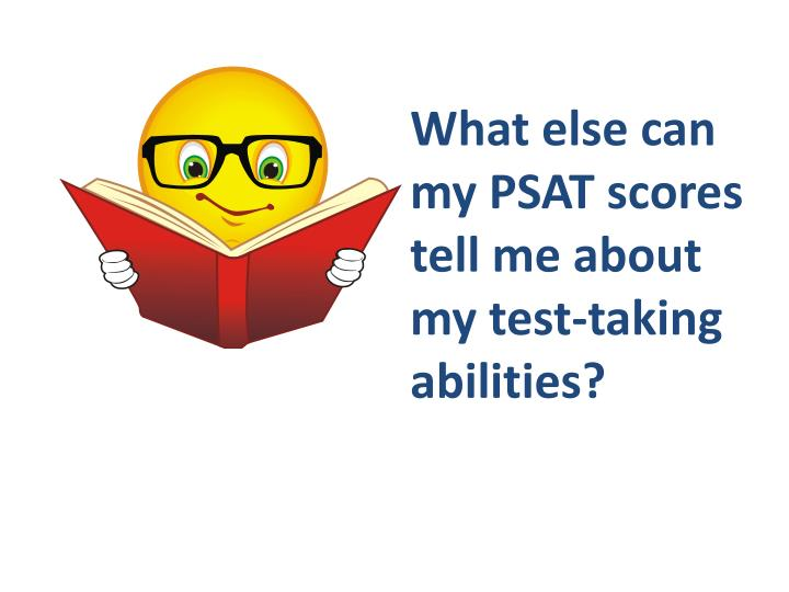What else can my PSAT scores tell me about my test-taking abilities?
