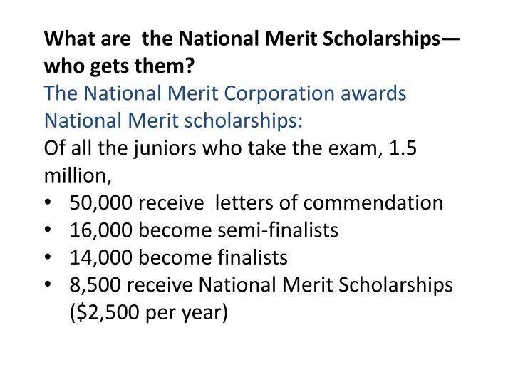 What are  the National Merit Scholarships—who gets them?
