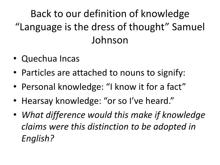 Back to our definition of knowledge