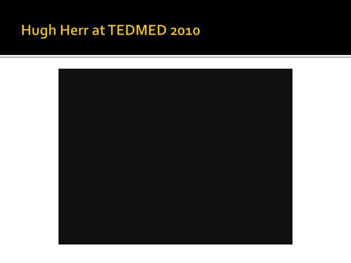 Hugh Herr at TEDMED 2010
