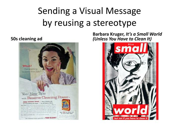 Sending a Visual Message