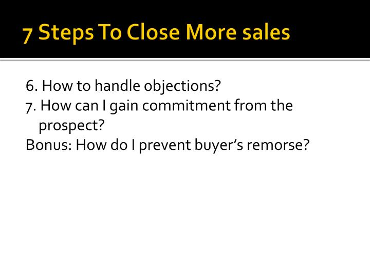 7 steps to close more sales