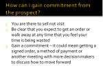 how can i gain commitment from the prospect