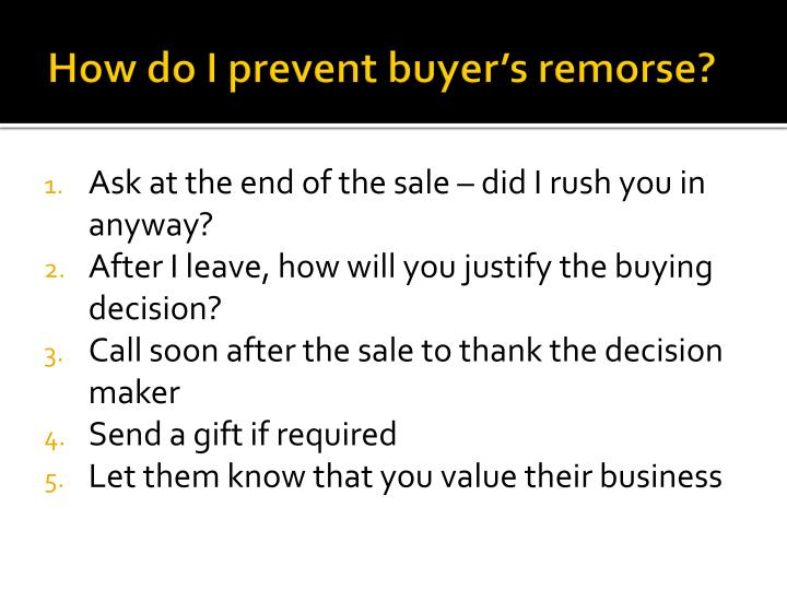 How do I prevent buyer's remorse?
