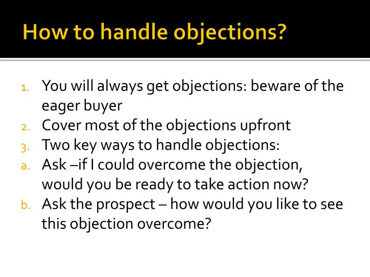 How to handle objections?