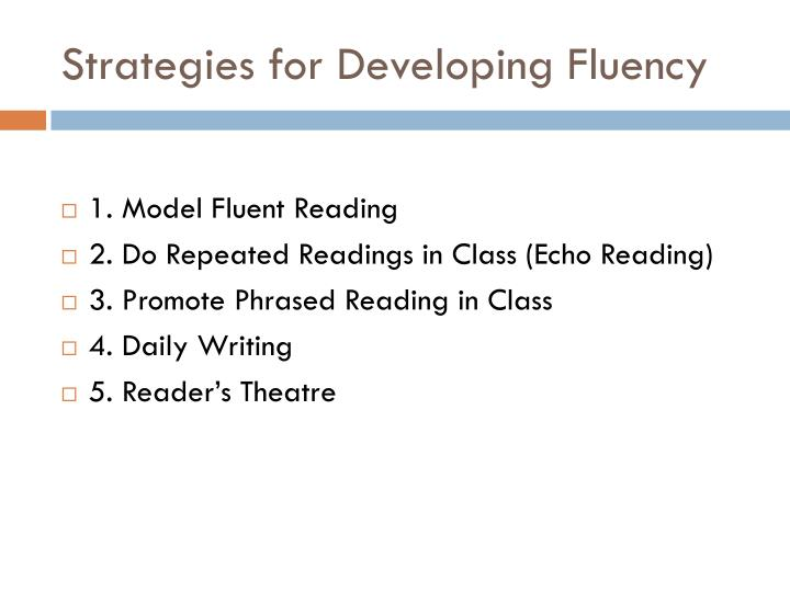 Strategies for Developing Fluency