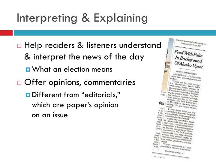 Interpreting & Explaining