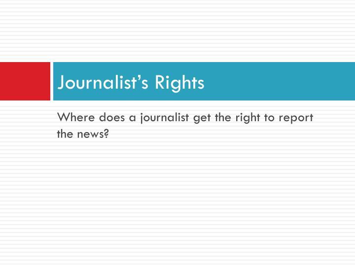 Journalist's Rights