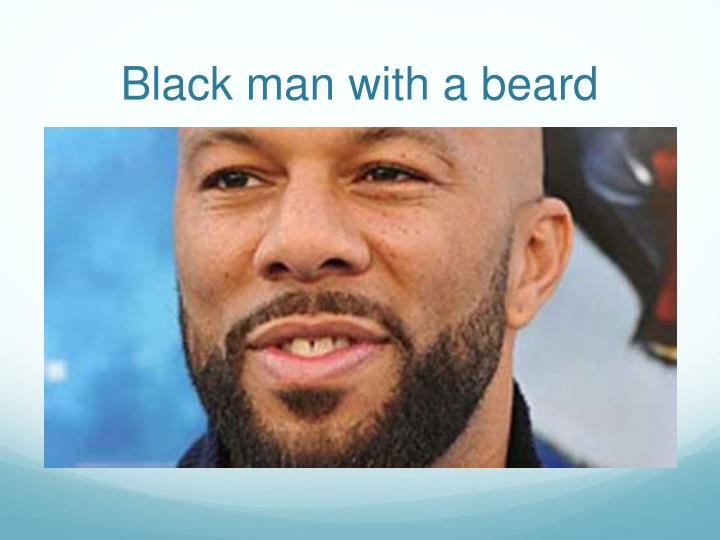 Black man with a beard