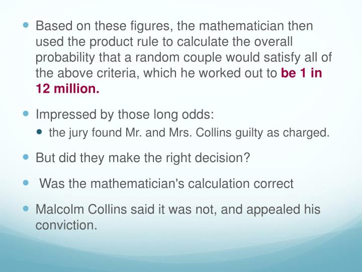 Based on these figures, the mathematician then used the product rule to calculate the overall probability that a random couple would satisfy all of the above criteria, which he worked out to