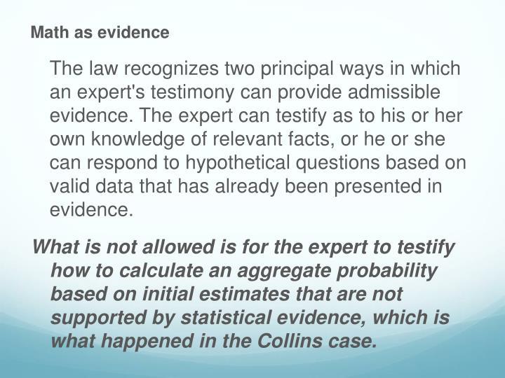 Math as evidence