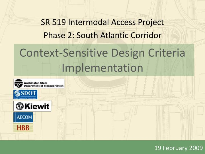 Context sensitive design criteria implementation