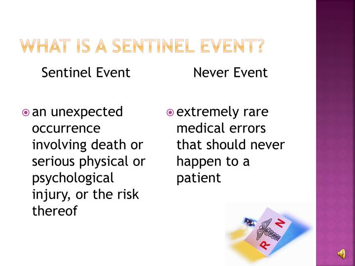 What is a Sentinel Event?