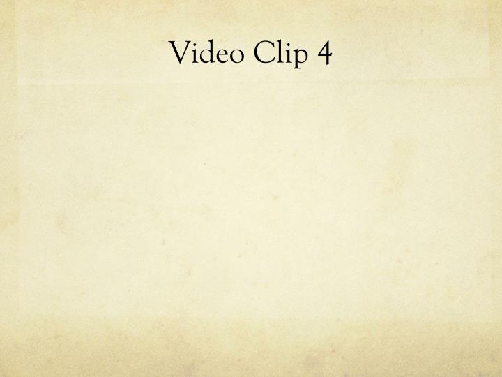 Video Clip 4