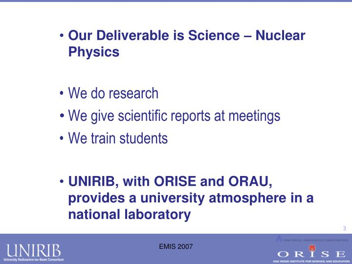 Our Deliverable is Science – Nuclear Physics