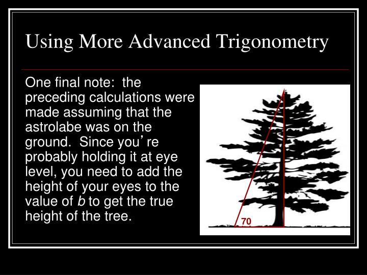 Using More Advanced Trigonometry