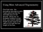 using more advanced trigonometry1