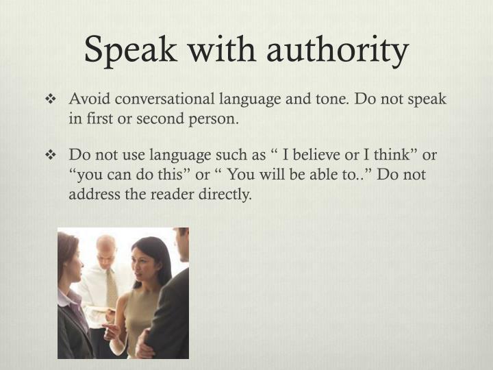 Speak with authority