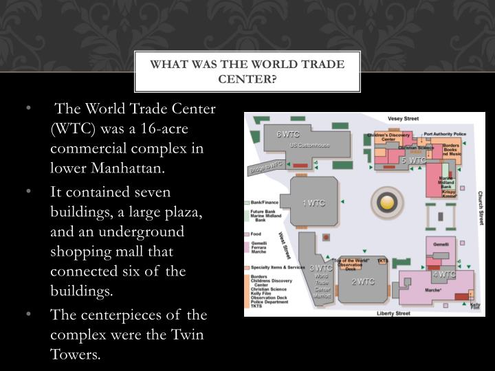 What was the world trade center