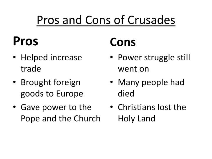 Pros and Cons of Crusades