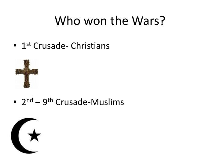 Who won the Wars?