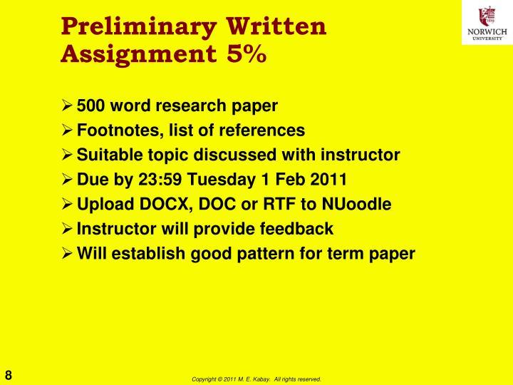 Preliminary Written Assignment 5%