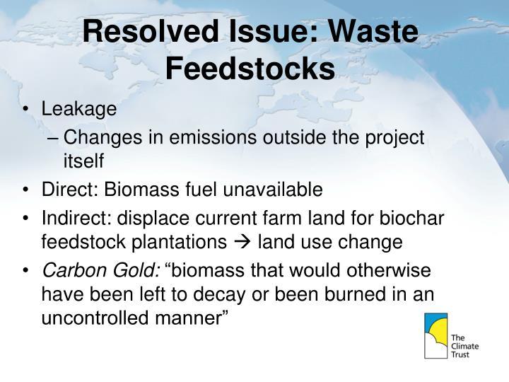 Resolved Issue: Waste