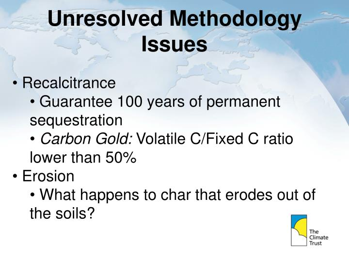 Unresolved Methodology Issues