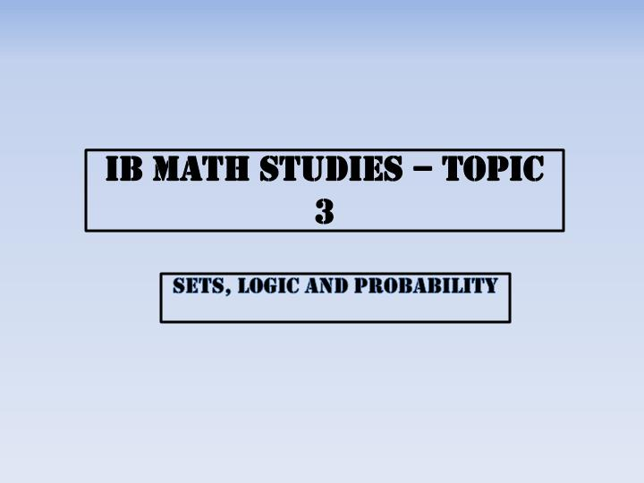 Ib math studies topic 3